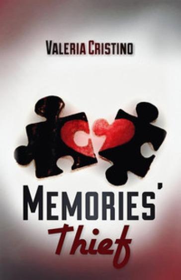Memories' thief - Valeria Cristino  