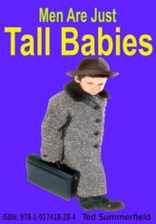 Men Are Just Tall Babies