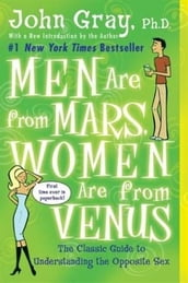 Men Are from Mars, Women Are from Venus: Practical Guide for Improving Communication