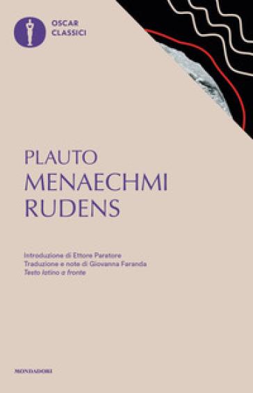 Menaechmi-Rudens - Tito Maccio Plauto |