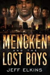 Mencken and the Lost Boys