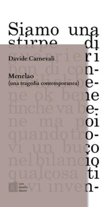 Menelao (una tragedia contemporanea) - Davide Carnevali | Thecosgala.com
