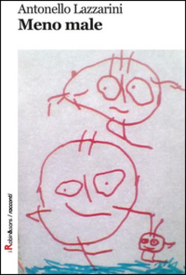Meno male - Antonello Lazzarini | Jonathanterrington.com