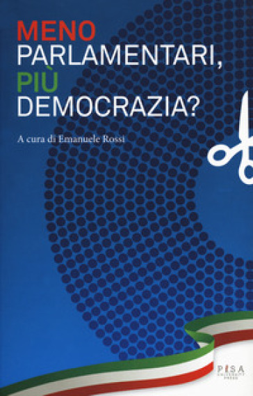 Meno parlamentari, più democrazia? - E. Rossi pdf epub