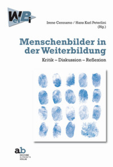 Menschenbilder in der Weiterbildung. Kritik-Diskussion-Reflexion - I. Cennamo pdf epub