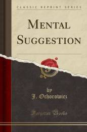 Mental Suggestion (Classic Reprint)