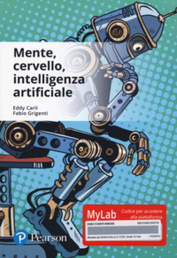 Mente, cervello, intelligenza artificiale. Ediz. Mylab. Con Contenuto digitale per accesso on line - Eddy Carli  