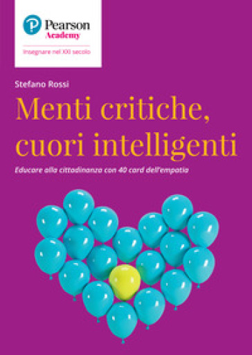 Menti critiche, cuori intelligenti - Stefano Rossi  