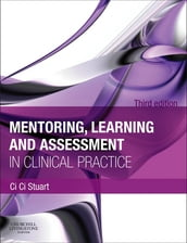 Mentoring, Learning and Assessment in Clinical Practice E-Book