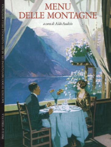 Menu delle montagne. Ediz. italiana e inglese - H. Graham |