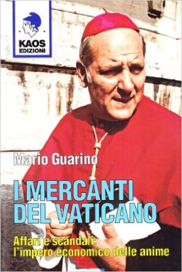 Mercanti del Vaticano (I) - Mario Guarino  