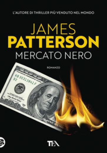 Mercato nero - James Patterson |