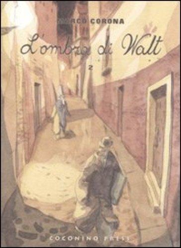 Mercato nero. L'ombra di Walt (Il). Vol. 2 - Marco Corona  