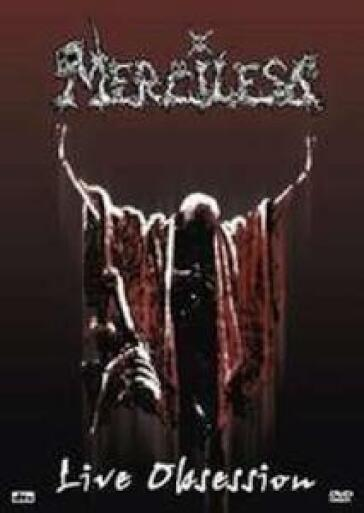 Merciless - Live Obsession (2 Dvd)