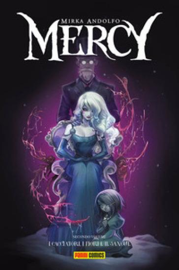 Mercy. 2: I cacciatori, i fiori e il sangue