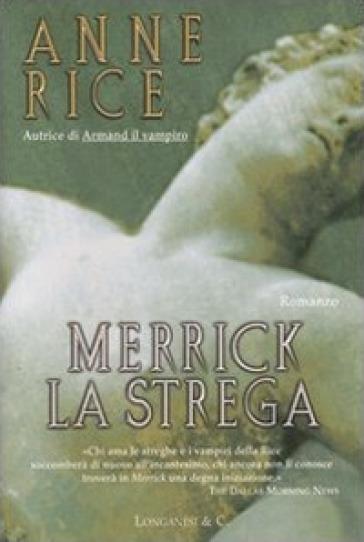 Merrick la strega - Anne Rice | Rochesterscifianimecon.com
