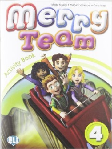 Merry team. Student's book-Activity book. Per la 4ª classe elementare. Con CD Audio. Con DVD-ROM