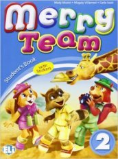 Merry team. Student's book-Activity book. Per la 2ª classe elementare