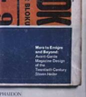 Merz to Emigre and Beyond: Avant-Garde Magazine Design of the Twentieth Century