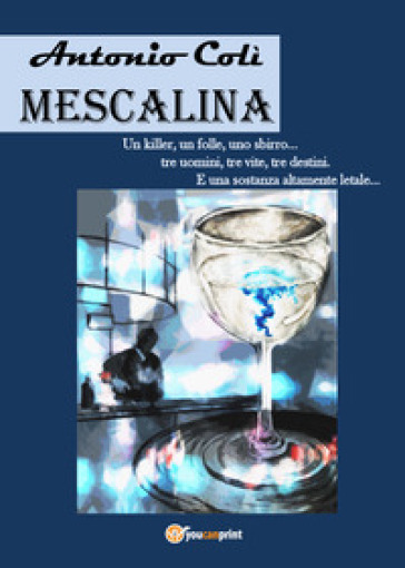 Mescalina - Antonio Colì  