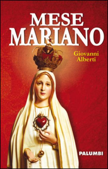 Mese mariano - Giovanni Alberti | Kritjur.org