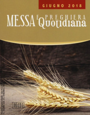 Messa e preghiera quotidiana (2018). 6: Giugno - L. Fallica | Kritjur.org