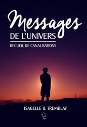 Messages de l univers