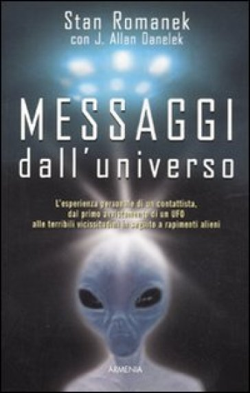 Messaggi dall'universo - Jeff Allan Danelek |