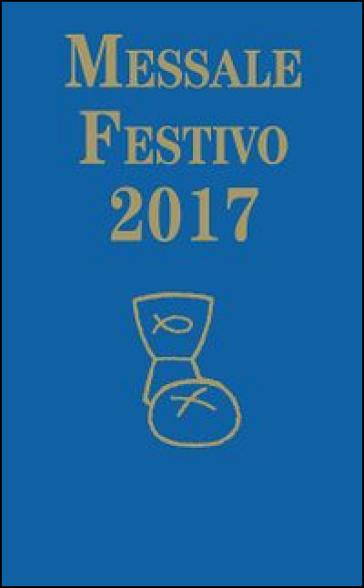 Messale festivo 2017 - T. Lorenzin |
