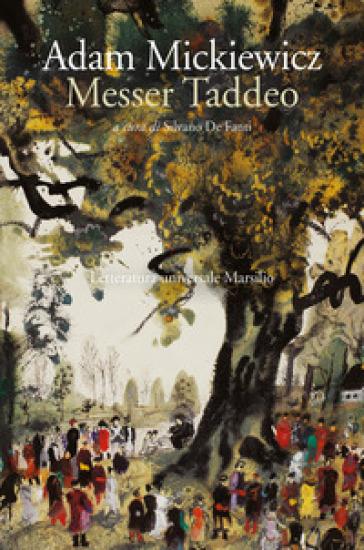 Messer Taddeo - Adam Mickiewicz  