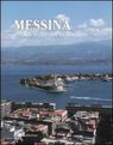 Messina. Storia, cultura, economia - F. Mazza |