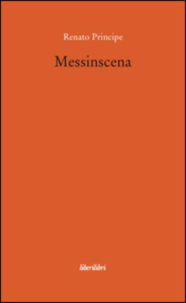 Messinscena - Renato Principe | Jonathanterrington.com