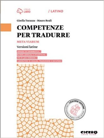 Meta viarum. Competenze per tradurre. Per le Scuole superiori. Con e-book. Con espansione online - Marzia Mortarino | Jonathanterrington.com