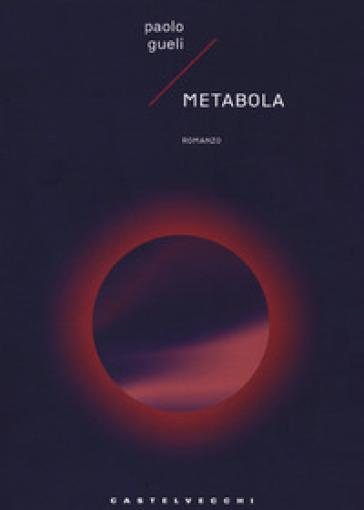 Metabola - Paolo Gueli  