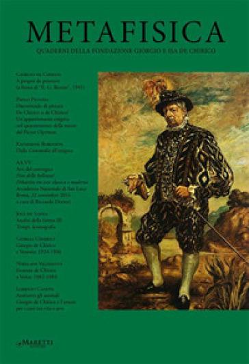Metafisica. Quaderni della fondazione Giorgio e Isa de Chirico (2018). 17-18.