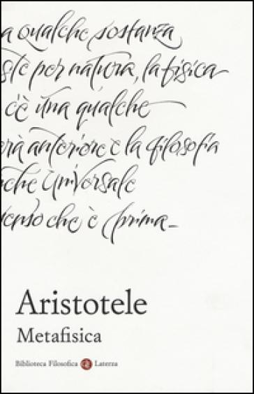 Metafisica. Testo greco a fronte - Aristotele  