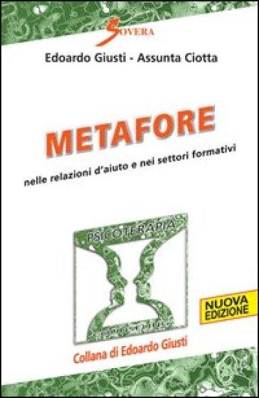 Metafore nelle relazioni d'aiuto e nei settori formativi - Edoardo Giusti | Thecosgala.com