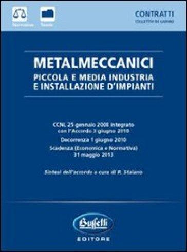 Metalmeccanici piccola e media industria e installazione for Ccnl legno e arredamento piccola e media industria