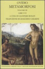 Metamorfosi. Testo latino a fronte. 3: Libri V-VI