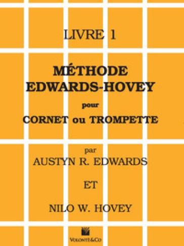 Méthode Edwards/Hovey pour cornet ou trompette. 1. - Austyn R. Edwards | Rochesterscifianimecon.com