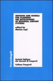 Methods and models for planning the development of regional airport systems