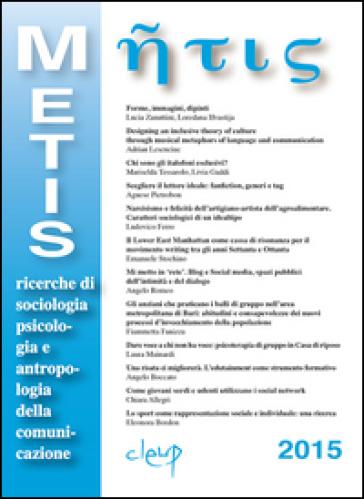Metis. Ricerche di sociologia, psicologia e antropologia della comunicazione. 22. - M. Tessarolo |