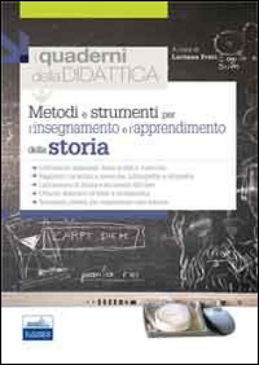 Metodi e strumenti per l'insegnamento e l'apprendimento della storia - Francesco Impellizzeri  