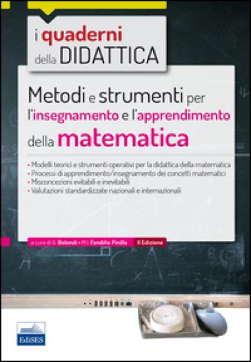Metodi e strumenti per l'insegnamento e l'apprendimento della matematica - G. Bolondi pdf epub
