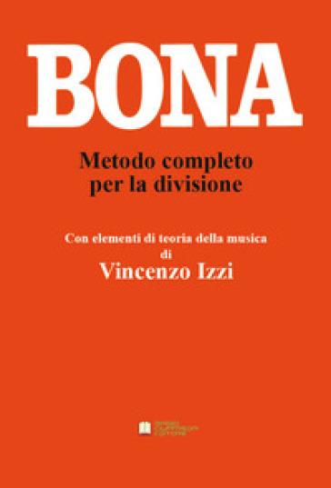 Metodo completo per la divisione - Pasquale Bona |
