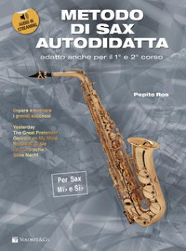 Metodo di sax autodidatta. Con CD Audio - Pepito Ros |