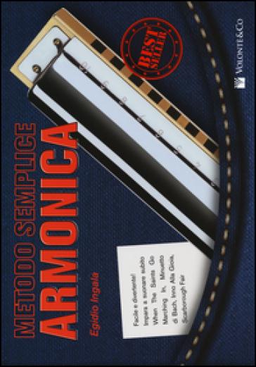 Metodo semplice armonica diatonica - Egidio Ingala | Thecosgala.com