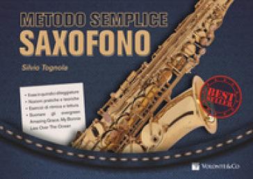 Metodo semplice saxofono - Silvio Tognola   Thecosgala.com