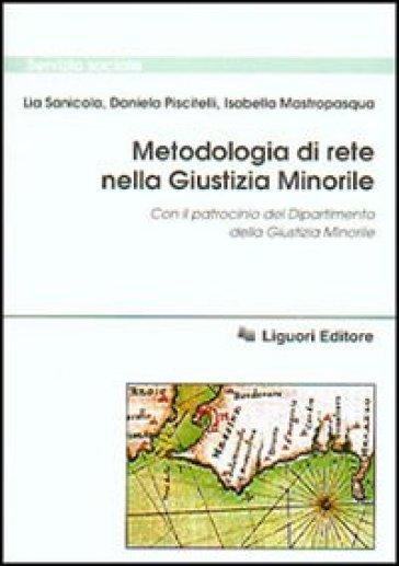 Metodologia di rete nella giustizia minorile - Isabella Mastropasqua |