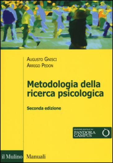 Metodologia della ricerca psicologica - Arrigo Pedon | Rochesterscifianimecon.com